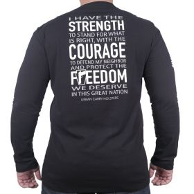 Strength. Courage. Freedom. Long Sleeve